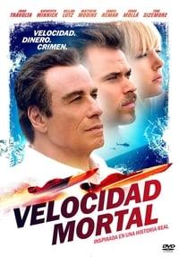 Velocidad mortal (Speed Kills) (2018)