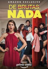 copertina serie tv De+brutas%2C+nada 2020