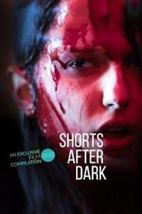 Shorts After Dark