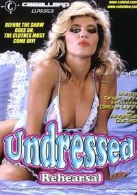Undressed Rehearsal