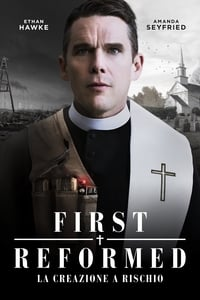 copertina film First+Reformed+-+La+creazione+a+rischio 2018