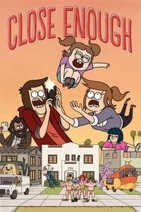 copertina serie tv Close+Enough 2020