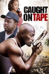 Caught on Tape (2013)