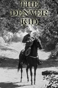 The Denver Kid
