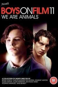 Boys On Film 11: We Are Animals (2014)
