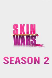 Skin Wars S02E07