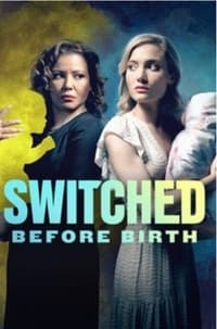 Switched Before Birth (2021)