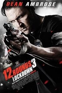 فيلم 12 Rounds 3: Lockdown مترجم
