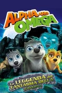 copertina film Alpha+and+Omega+-+La+leggenda+del+fantasma+della+caverna 2014