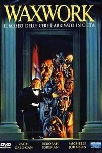 copertina film Waxwork+-+Benvenuti+al+museo+delle+cere 1988