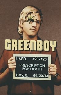 Greenboy: Prescription for Death