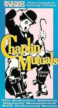 The Chaplin Mutuals: Volume 03
