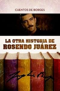 La otra historia de Rosendo Juárez