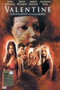 copertina film Valentine+-+Appuntamento+con+la+morte 2001