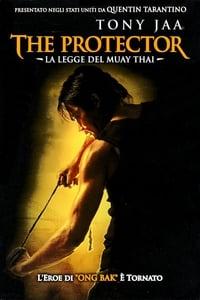 copertina film The+Protector+-+La+legge+del+Muay+Thai 2005