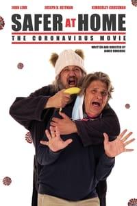 Safer at Home: The Coronavirus Movie