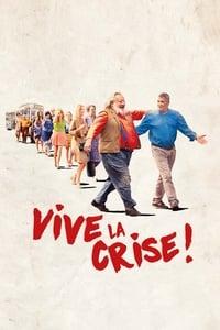 Vive la crise !