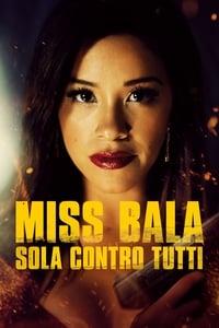 copertina film Miss+Bala+-+Sola+contro+tutti 2019