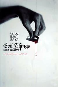 copertina film Evil+Things+-+Cose+cattive 2012
