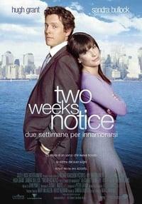 copertina film Two+weeks+notice+-+Due+settimane+per+innamorarsi 2002