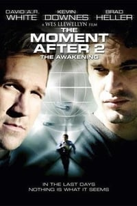 The Moment After 2: The Awakening