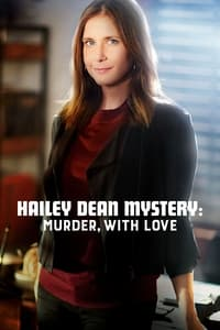 Hailey Dean Mysteries: Murder, With Love