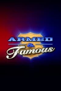 Armed & Famous (2007)
