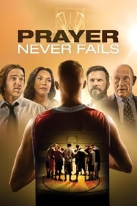 Prayer Never Fails (2016)