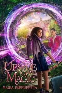 copertina film Upside-Down+Magic+-+Magia+Imperfetta 2020