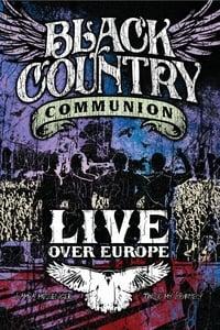 copertina film Black+Country+Communion%3A+Live+Over+Europe 2011