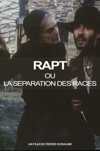 Rapt ou la Separation des races