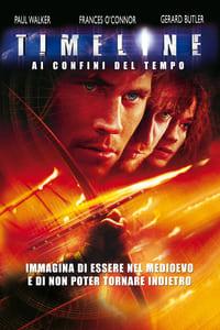 copertina film Timeline+-+Ai+confini+del+tempo 2003
