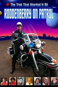 Roddenberry on Patrol (2003)