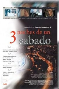 3 noches de un sábado (2002)