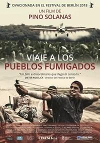 copertina film Viaje+a+los+pueblos+fumigados 2018
