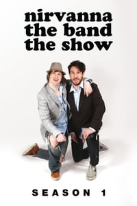 Nirvanna the Band the Show S01E02