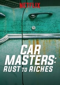 Car Masters: Rust to Riches S01E01
