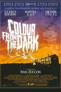 copertina film Colour+from+the+Dark 2008