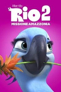 copertina film Rio+2+-+Missione+Amazzonia 2014