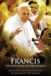 Francis: The Pope from the New World