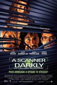 copertina film A+Scanner+Darkly+-+Un+oscuro+scrutare 2006