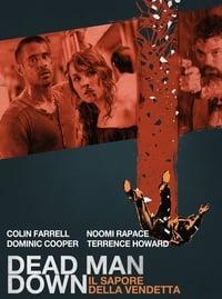 copertina film Dead+Man+Down+-+Il+sapore+della+vendetta 2013