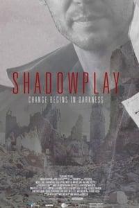 Shadowplay 1×1