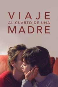 Viaje al cuarto de una madre (2018)