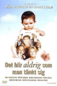 Det blir aldrig som man tänkt sig (2000)