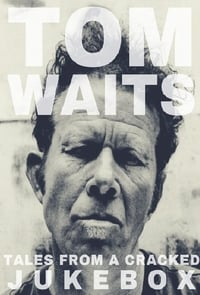 copertina film Tom+Waits%3A+Tales+from+a+Cracked+Jukebox 2017