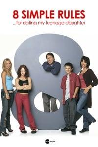 copertina serie tv 8+semplici+regole...+per+uscire+con+mia+figlia 2002