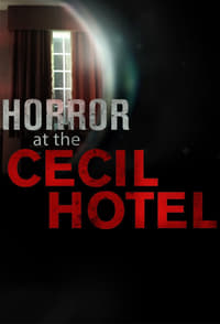 Horror at the Cecil Hotel S01E03