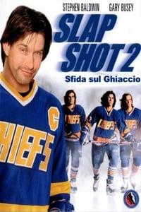 copertina film Slap+Shot+2.+Sfida+sul+ghiaccio 2002