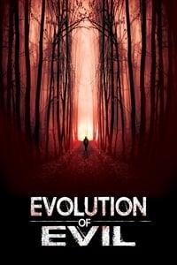 Evolution of Evil (2018)